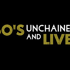 60's Unchained and Live