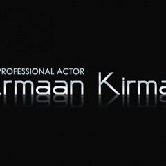 Armaan Kirmani, Actor/Director
