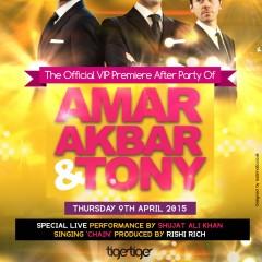 Amar Akbar & Tony After Party